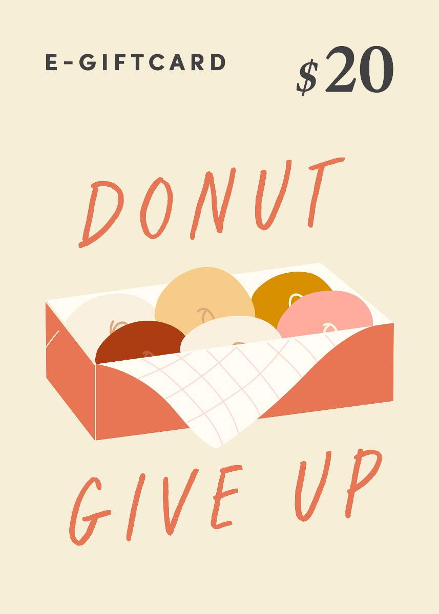Love, Bonito e-Gift Card - Donut Give Up! - $20