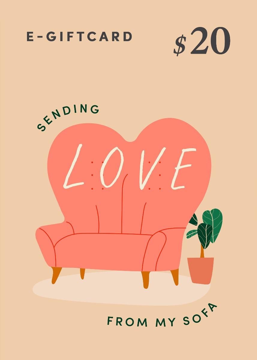 Love, Bonito e-Gift Card - Sending Love From My Sofa - US$20