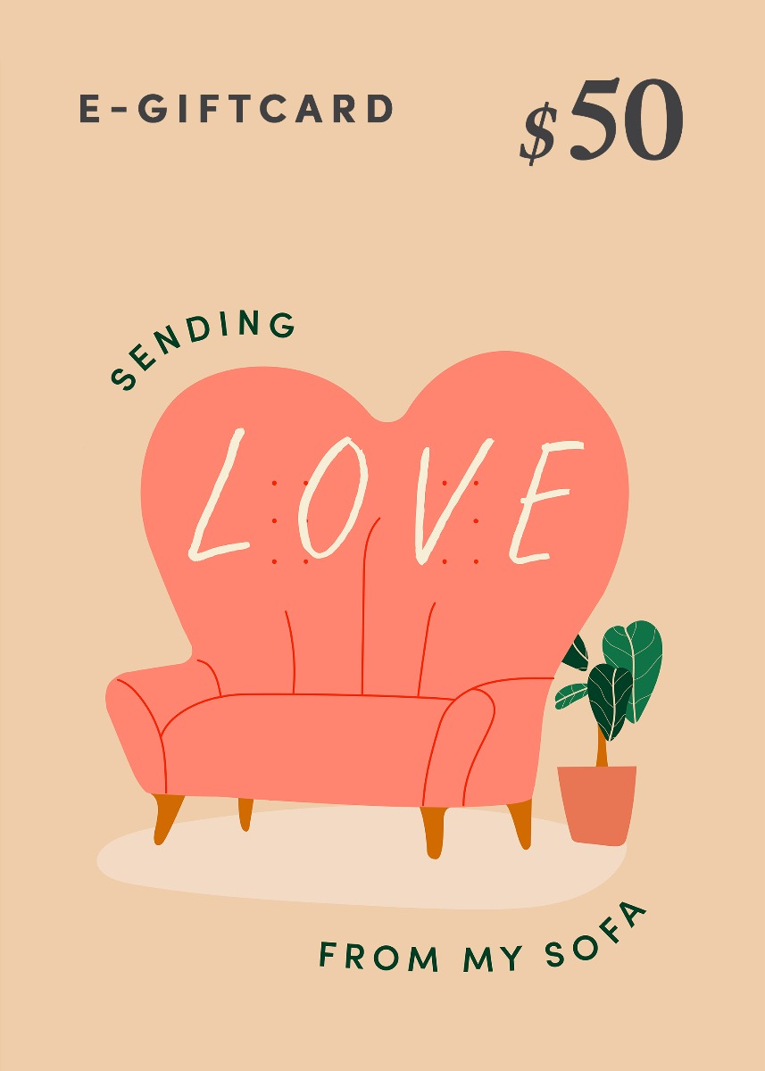 Love, Bonito e-Gift Card - Sending Love From My Sofa - $50