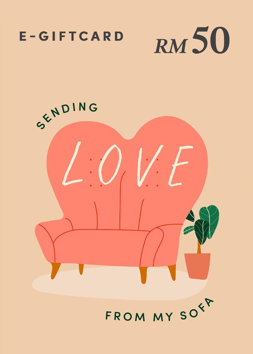 Love, Bonito e-Gift Card - Sending Love From My Sofa - RM50
